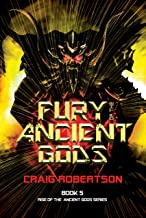 Fury of the Ancient Gods (Rise of the Ancient Gods Book 5)