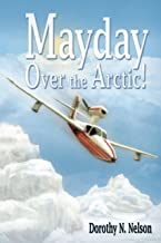 Mayday over the Arctic