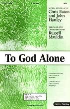 To God Alone SATB (Keys C - D)