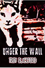 Under the Wall (Leviticus Book 2) Kindle Edition