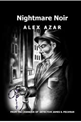 Nightmare Noir (From the Casebook of Detective James S. Peckman 1) Kindle Edition