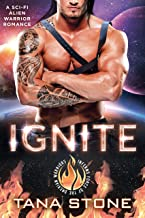 Ignite: A Sci-Fi Alien Warrior Romance (Inferno Force of the Drexian Warriors Book 1) (English Edition)