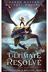 Ultimate Resolve (The Exceptional S. Beaufont Book 12) Kindle Edition