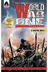 World War One: 1914 - 1918 Kindle Edition