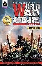 World War One: 1914 - 1918