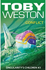 Conflict: Singularity's Children, Book 3 Kindle Edition
