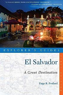 Explorer's Guide El Salvador: A Great Destination (Explorer's Great Destinations Book 0) (English Edition)