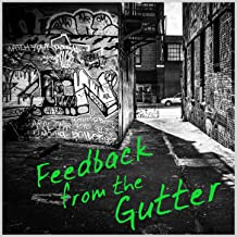 Feedback from the Gutter: A Collection of Live Punk & Other Junk [Explicit]