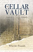 The Cellar Vault (The Secrets of the Cherokee Hideaway Book 2)