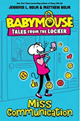 Miss Communication (Babymouse Tales from the Locker Book 2) Kindle Edition