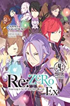 Re:ZERO -Starting Life in Another World- Ex, Vol. 4 (light novel): The Great Journeys (Re Zero-starting Life in Another Wo...