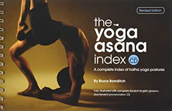 THE YOGA ASANA INDEX, A Complete Index of Hatha Yoga Postures