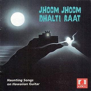 Jhoom Jhoom Dhalti Raat