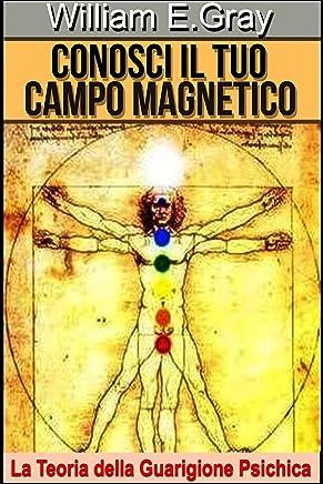 Conosci il tuo Campo Magnetico