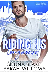 Riding His Longboard: A Single-Dad Romantic Comedy (Billionaires Down Under) Kindle Edition