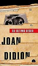 Su último deseo (Spanish Edition)