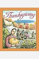 Thanksgiving: A Harvest Celebration Kindle Edition
