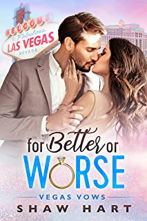 For Better or Worse (Vegas Vows)