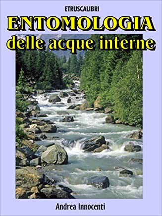 Entomologia delle acque interne (Italian Edition)