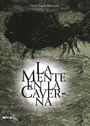 La mente en la caverna: La conciencia y los orígenes del arte [Lingua spagnola]: 12