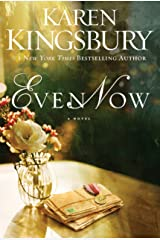 Even Now (Lost Love Series Book 1) Kindle Edition