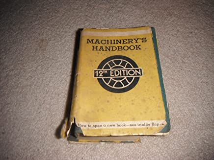 Machinerys Handbook, for Machine Shop and Drafting-room