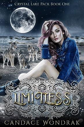Limitless: A Reverse Harem Shifter Romance (Crystal Lake Pack Book 1)