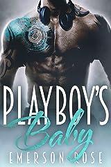 Playboy's Baby (Bad Boy Heroes Series Book 2) Kindle Edition