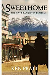 Sweethome (The Matt Bannister Series Book 2) Kindle Edition