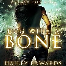 Dog with a Bone: Black Dog