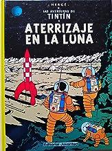 C- Aterrizaje en la luna (LAS AVENTURAS DE TINTIN CARTONE) (Spanish Edition)