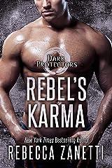 Rebel's Karma (Dark Protectors Book 13) Kindle Edition