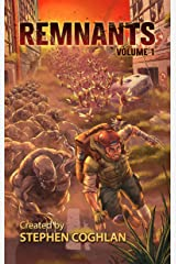 Remnants: Volume One Kindle Edition