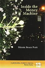 Inside the Money Machine (The Carolina Wren Press Poetry Series)