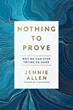 nothing to prove jennie allen