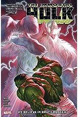 Immortal Hulk Vol. 6: We Believe In Bruce Banner (Immortal Hulk (2018-)) Kindle Edition