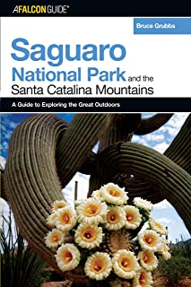 A FalconGuide® to Saguaro National Park and the Santa Catalina Mountains (Exploring Series)