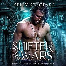 Shifter Wars: Supernatural Battle (Werewolf Dens, Book 1)