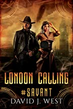 London Calling (#SAVANT Book 3)