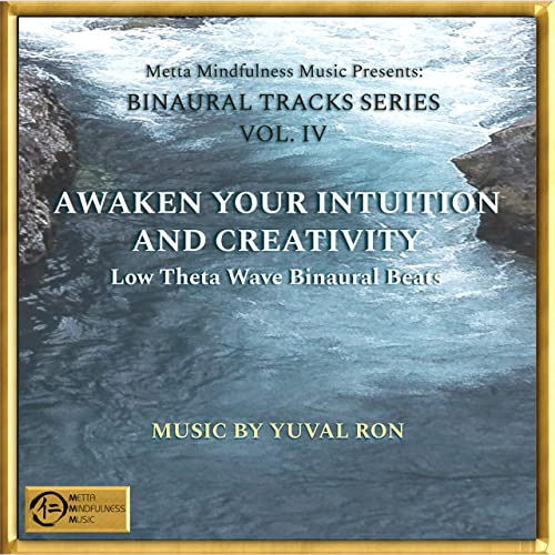 Awaken Your Intuition And Creativity: Low Theta Wave Binaural Beats