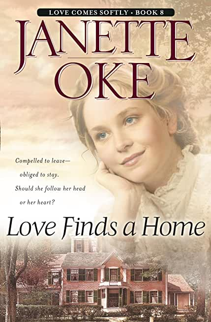 Love Finds a Home (Love Comes Softly Book #8) (English Edition)