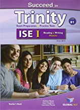 SUCCEED IN TRINITY ISE I-B1 READING AND WRITING TEACHER BOOK