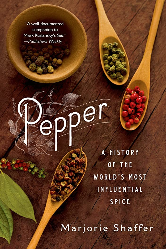 天使引き算リネンPepper: A History of the World's Most Influential Spice (English Edition)