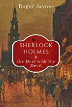 Sherlock Holmes and the Duel with the Devil