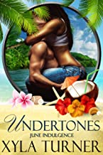 Undertones: A June Indulgence (An Indulgences Novella Book 7)