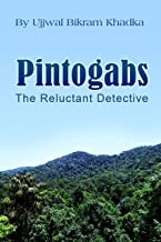 Pintogabs, The Reluctant Detective (English Edition)