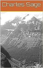 Valleys of Glass
