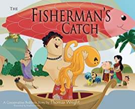 The Fisherman's Catch : A Conservative Bedtime Story by Thomas Wright (2010) Hardcover