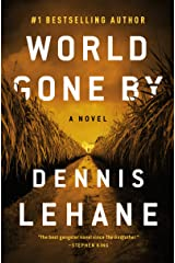 World Gone By: A Novel (Coughlin Series Book 3) Kindle Edition