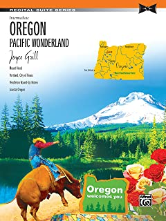 Oregon: Pacific Wonderland: Intermediate Piano Suite (Recital Suite Series)